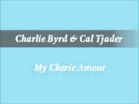 Charlie Byrd&Cal Tjader - My Cherie Amour