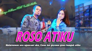 Download lagu ROSO ATIKU - SASYA ARKHISNA FEAT FENDIK ADELLA ( LIVE  )