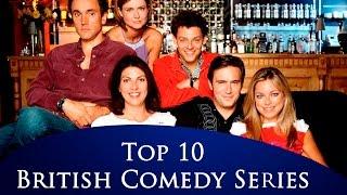 Top 10 British Comedy Series