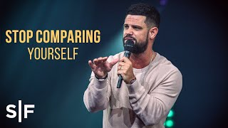 Stop Comparing Yourself | Pastor Steven Furtick