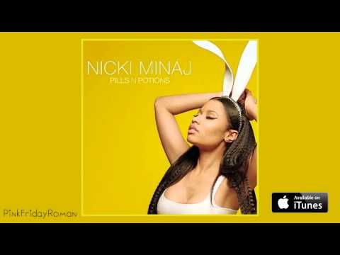 Nicki Minaj - Pills N Potions (Audio)