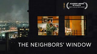 The Neighbors' Window - Oscar Winning Short Film