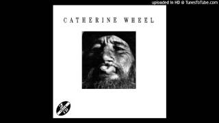 Watch Catherine Wheel Come Back Again video