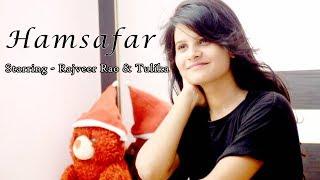 Hamsafar    Cover Video Song    Badrinath Ki Dulhania    Om Shanti Production   Rajiv   Tulika   