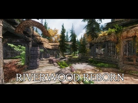 TES V - Skyrim: Riverwood Reborn