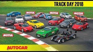 Track Day 2018 : The Cars - with Narain Karthikeyan   Autocar India