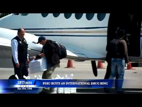 Peru Busts An International Drug Ring