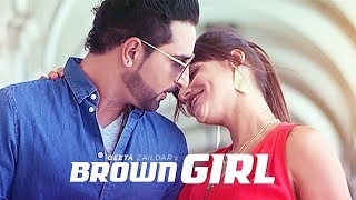 Geeta Zaildar: Brown Girl Full | New Punjabi Songs 2017 | T Series
