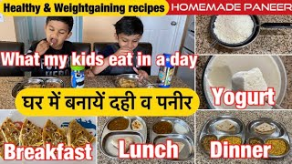 WHAT MY KIDS EAT IN A DAY ! Healthy & Weightgaining kids diet during Lockdown. Indian Mom of 2 kids!