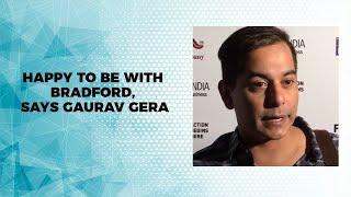 Happy to be with Bradford  says Gaurav