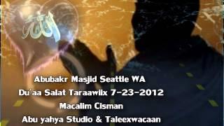 Du'aa Salaat Taraawiix Masjid Abubrk Seattle 7-23-2012.