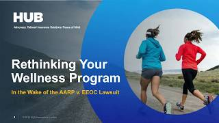 Rethinking Your Wellness Program in the Wake of the EEOC/AARP Lawsuit