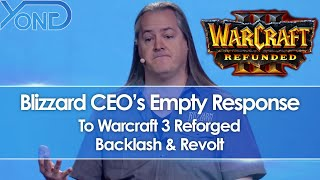 Blizzard CEO's Empty Response To Warcraft 3 Reforged Backlash & Revolt