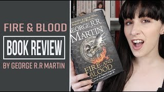 Fire & Blood by George R R Martin  📖| BOOK REVIEW