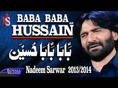 Nadeem Sarwar   Baba Baba Hussain   2013-2014   بابا حسین video
