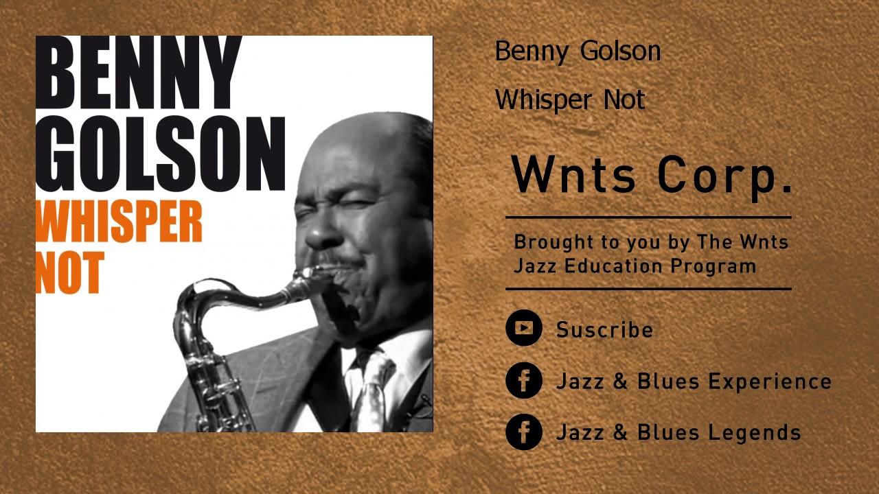 Benny Golson - Whisper Not
