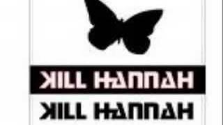 Watch Kill Hannah Unwanted video