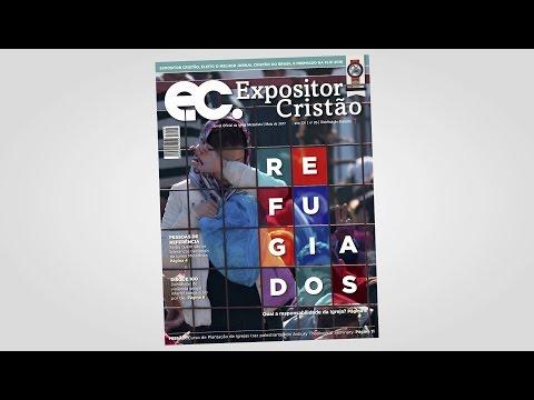 Expositor Cristão de maio - Refugiados: qual a responsabilidade da Igreja