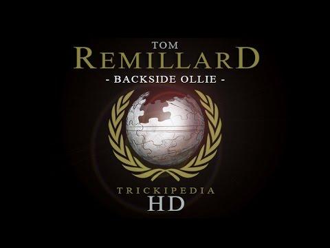 Tom Remillard: Trickipeda - Backside Ollie