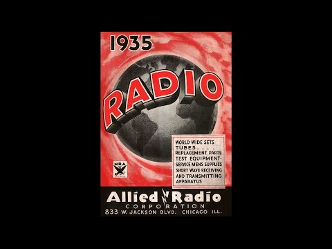 1935 Allied Radio - World Wide Sets, Tubes, Replacement Parts & Test Equipment Catalog