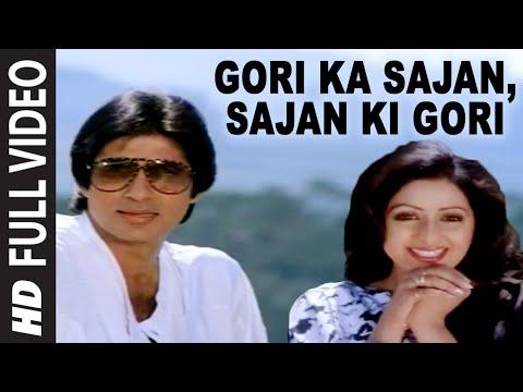 Gori Ka Sajan, Sajan Ki Gori [full Song] | Aakhree Raasta | Amitabh Bachchan, Sridevi video