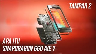 Apa itu Snapdragon 660 AIE ? - #Tampar Episode 2