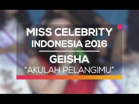 download lagu Geisha - Akulah Pelangimu Miss Celebrity gratis