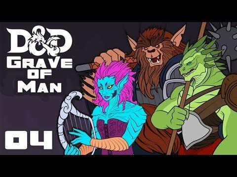 Grave of Man - Dungeons & Dragons [5e] Campaign - Part 4 - Drowplomacy