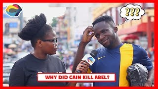 Why Did CAIN Kill ABEL?   Street Quiz   Funny Videos   Funny African Videos   African Comedy  