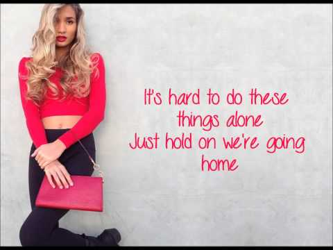 Pia Mia - Hold On Were Going Home (Cover) + Lyrics