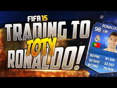 FIFA 15 Ultimate Team | Trading To TOTY Ronaldo #6 - 50K PROFIT!!
