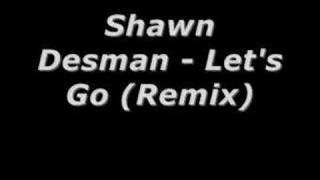 Watch Shawn Desman Lets Go video