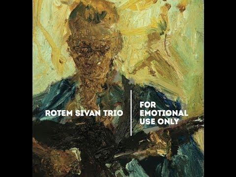 Rotem Sivan Trio - Pass it On