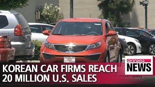 Hyundai Motor and Kia Motors record accumulated sales of 20 million units in U.S.