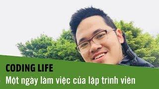 Coding Life - Cuộc sống thường ngày của một developer