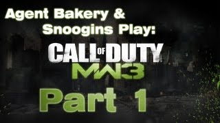 Agent and Snoogins Play: CoD: Modern Warfare 3: Part 1