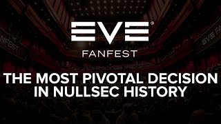 EVE Fanfest 2015: The Most Pivotal Decision in Nullsec History