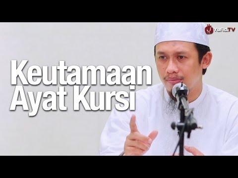 Kultum Subuh: Keutamaan Ayat Kursi - Ustadz Abdurrahman Thoyib, Lc.