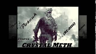 "Crystal Meth - "" Posscuk "" (Re-diss)"