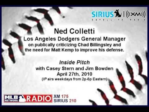 Ned Colletti, Dodgers GM, on Billingsley critcism, Kemp defense - MLB Network Radio - 4/27/10