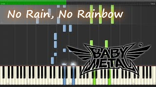 No Rain No Rainbow - Babymetal - Piano【Sheet Music/楽譜】