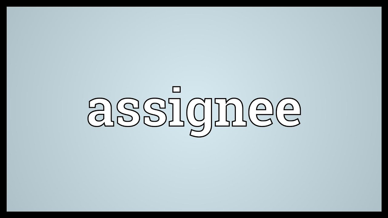 assignee - Meaning in Hindi - assignee in Hindi - Shabdkosh