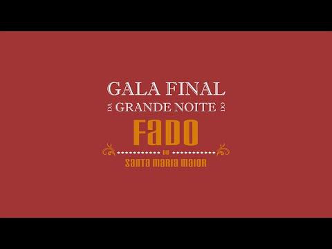 Gala da final da grande noite do Fado de Santa Maria Maior