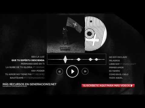Generación 12 - Que Tu Espíritu Descienda (AUDIO OFICIAL)