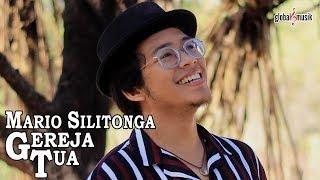 Mario Silitonga - Gereja Tua (Official Music Video)