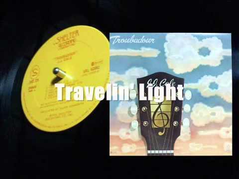 Jj Cale - Travelin Light