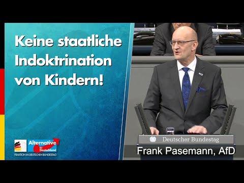 Frank Pasemann: Keine staatliche Indoktrination von Kindern! - AfD-Fraktion im Bundestag