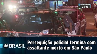 Perseguição policial termina com assaltante morto em São Paulo | SBT Brasil (15/01/19)