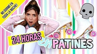 24 HORAS EN PATINES - ¡NO DORMÍ EN TODA LA NOCHE! || Bianki Place ♡