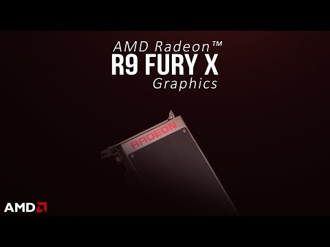 AMD Radeon™ R9 Fury X - Overview